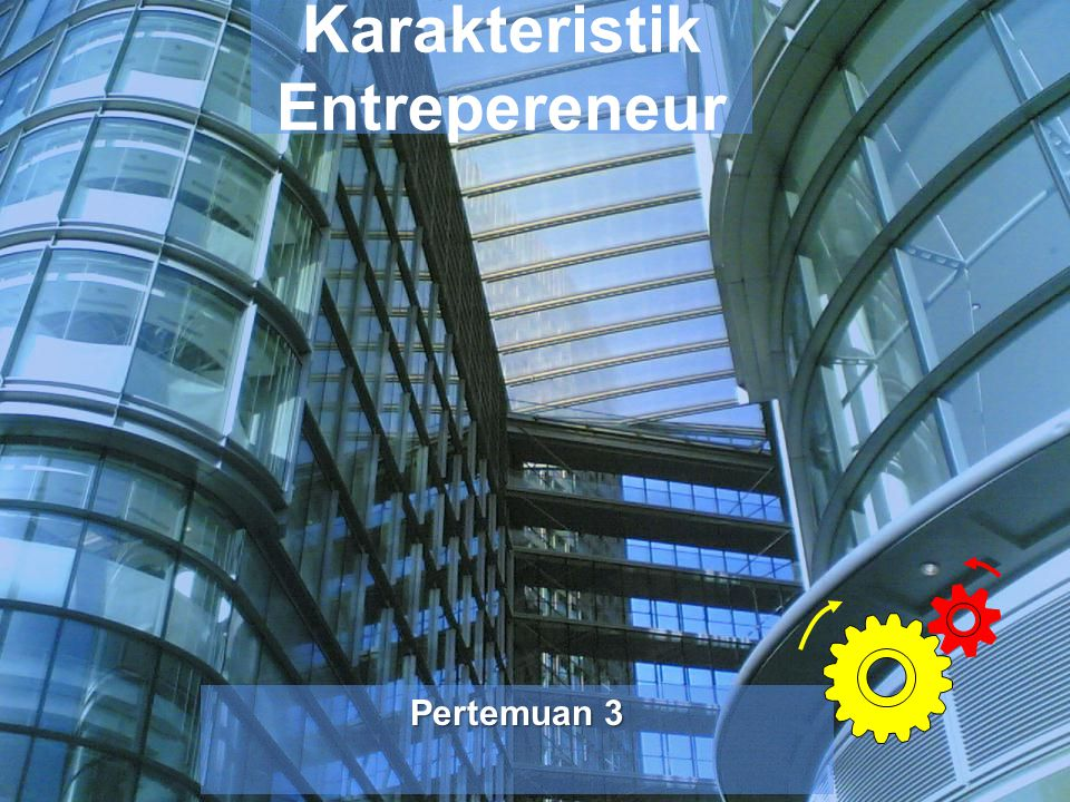 Karakteristik Entrepereneur