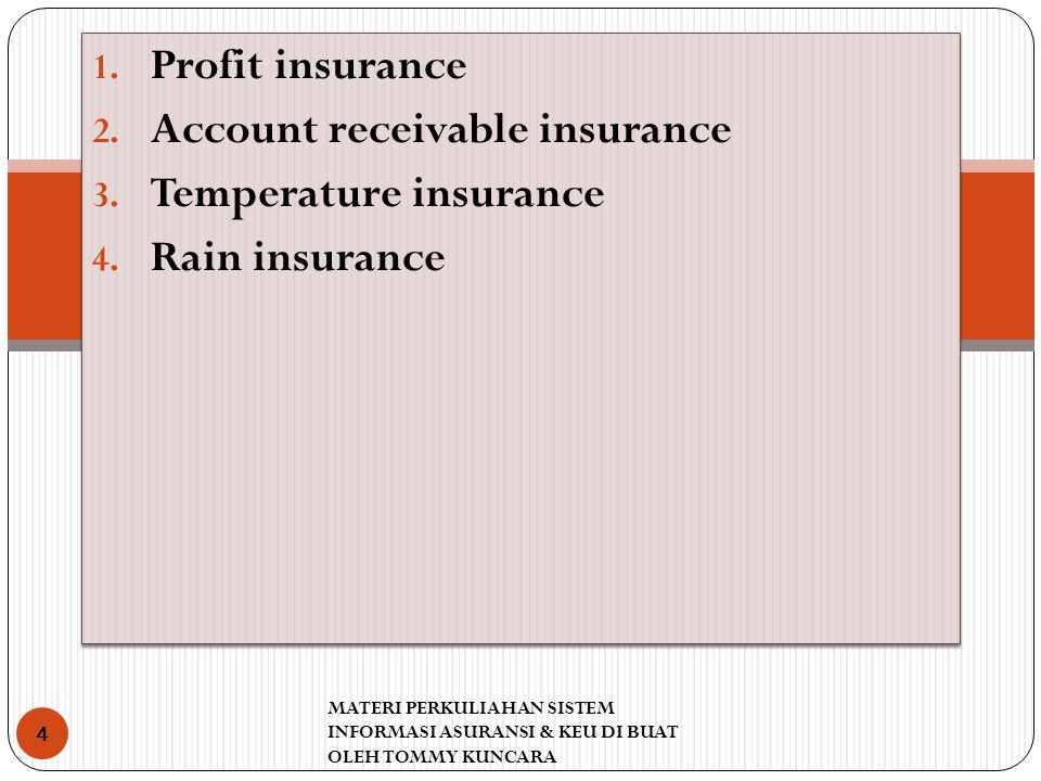 Account receivable insurance Temperature insurance Rain insurance