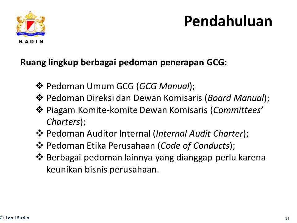 Pendahuluan Ruang lingkup berbagai pedoman penerapan GCG:
