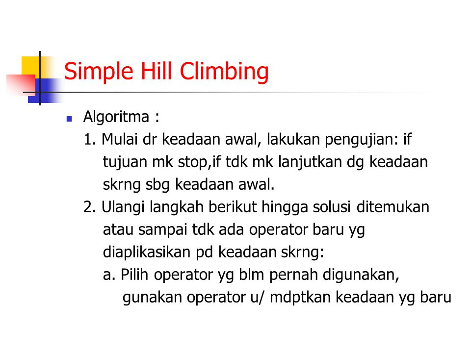 Simple Hill Climbing Algoritma :