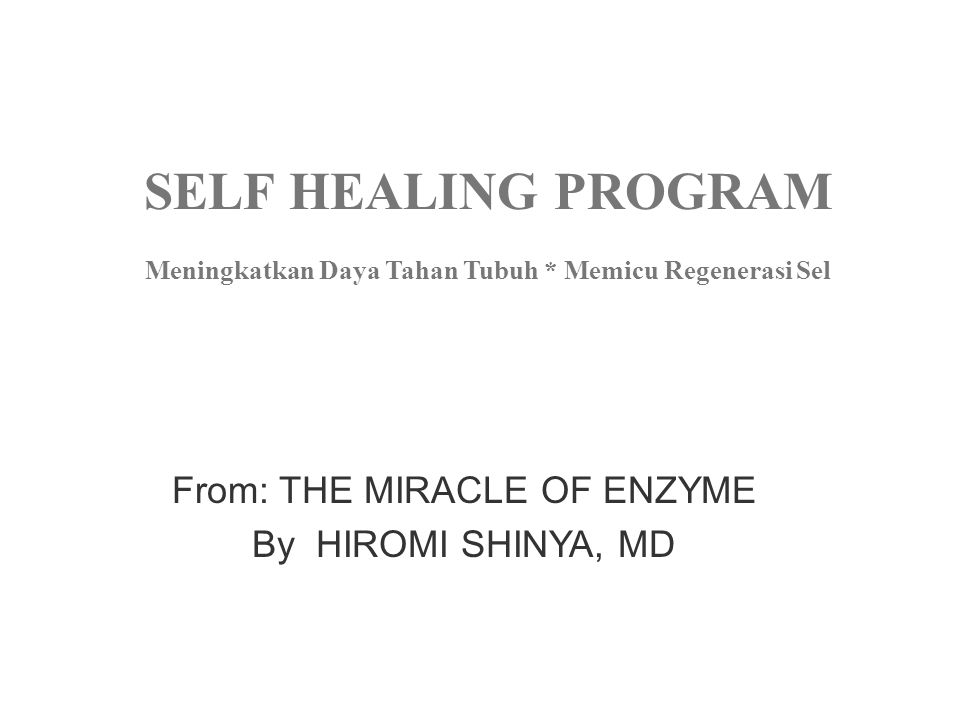 From: THE MIRACLE OF ENZYME