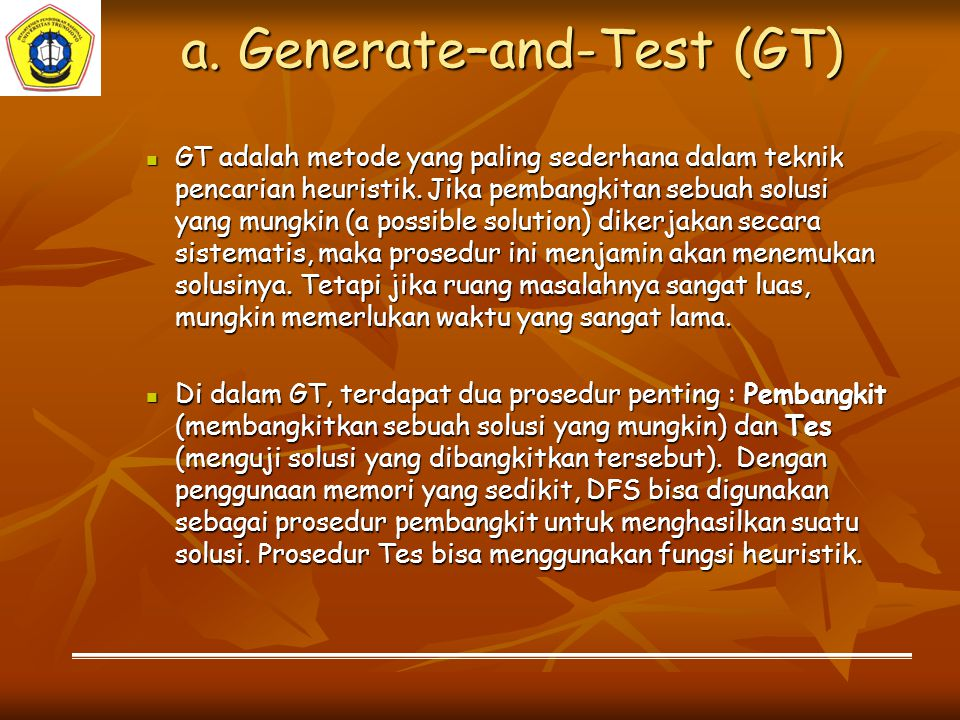 a. Generate–and-Test (GT)