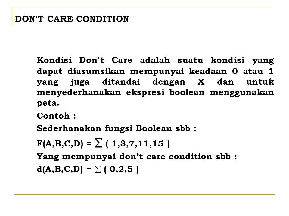 DON'T CARE CONDITION
