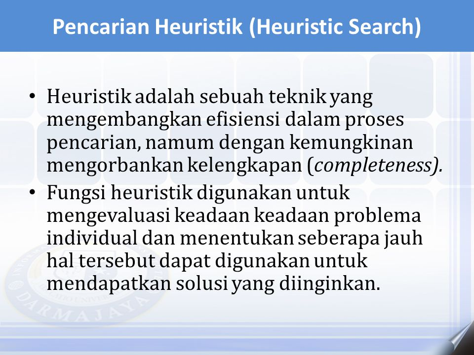 Pencarian Heuristik (Heuristic Search)