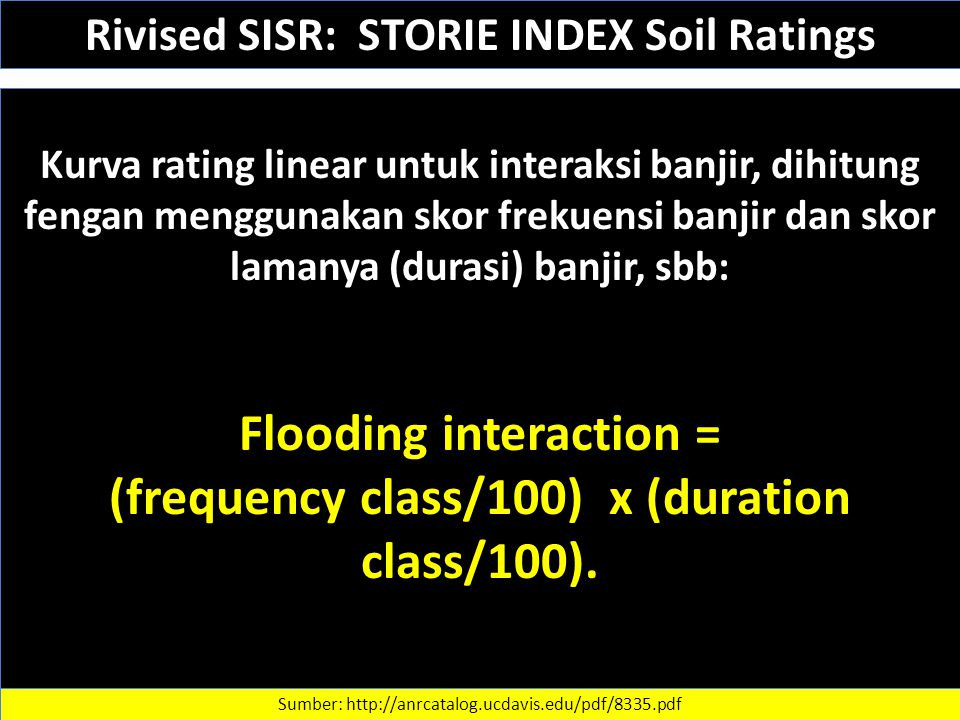 Flooding interaction = (frequency class/100) x (duration class/100).