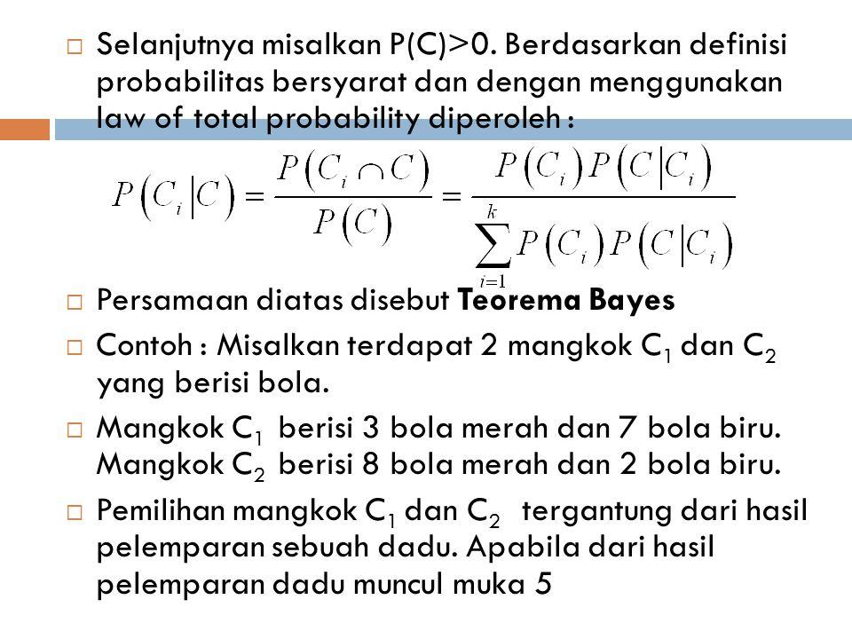 Selanjutnya misalkan P(C)>0