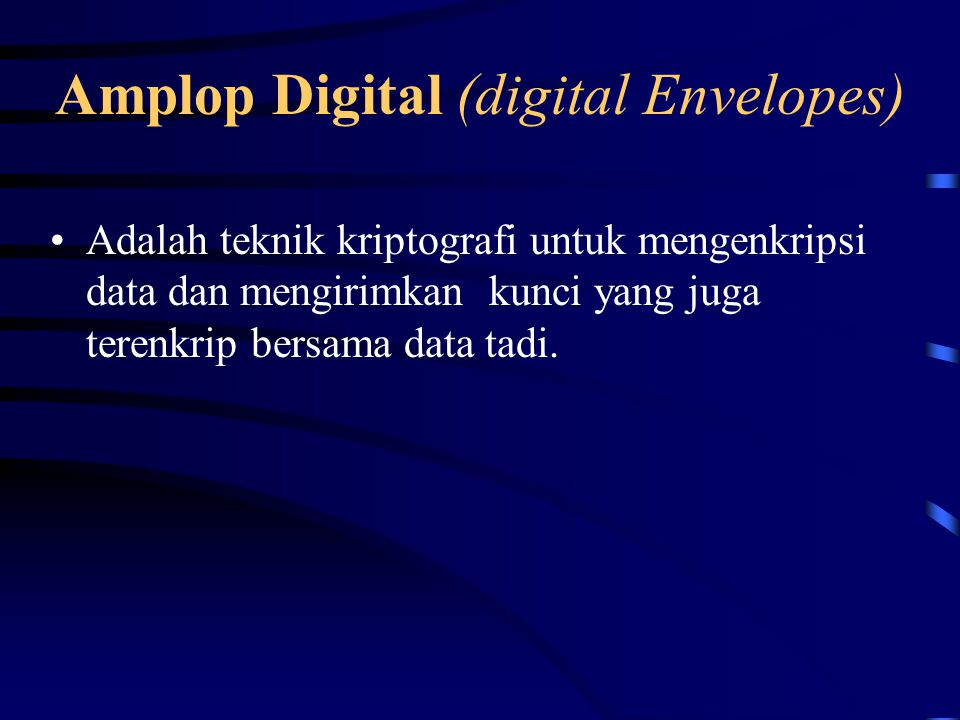 Amplop Digital (digital Envelopes)