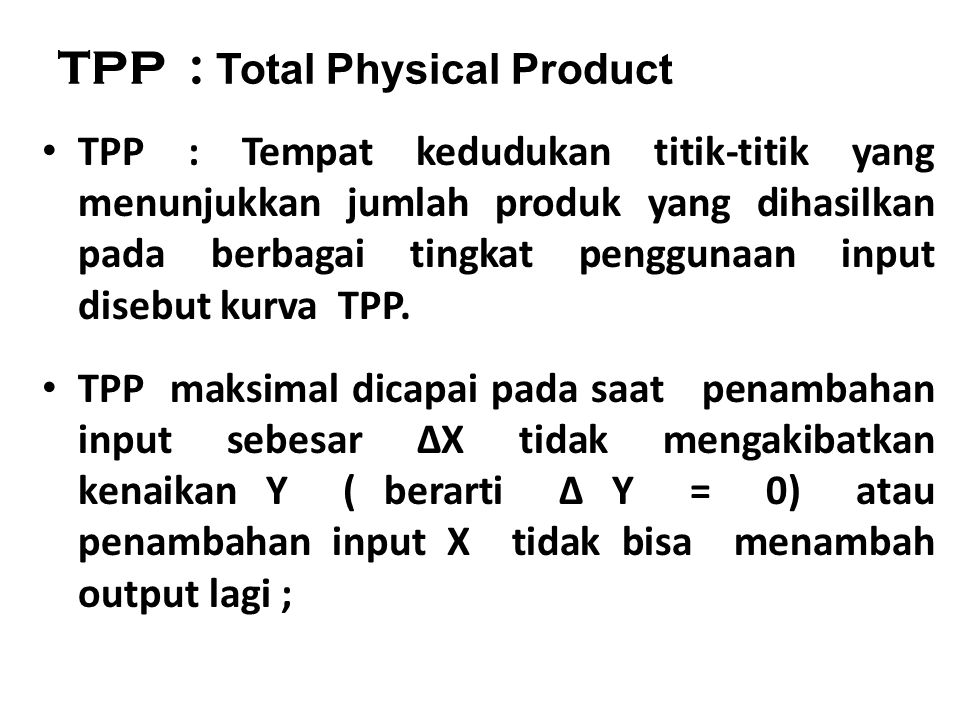 TPP : Total Physical Product
