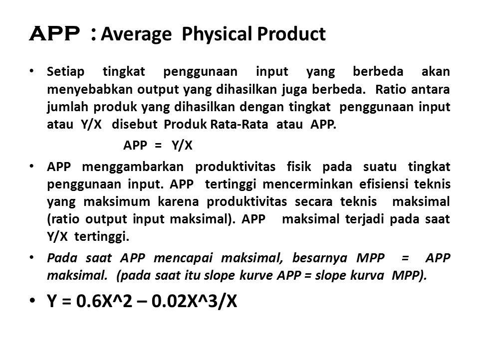 APP : Average Physical Product