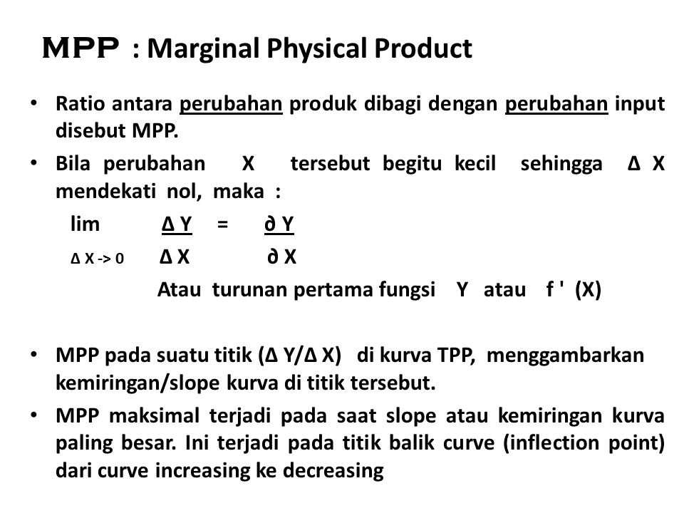 MPP : Marginal Physical Product