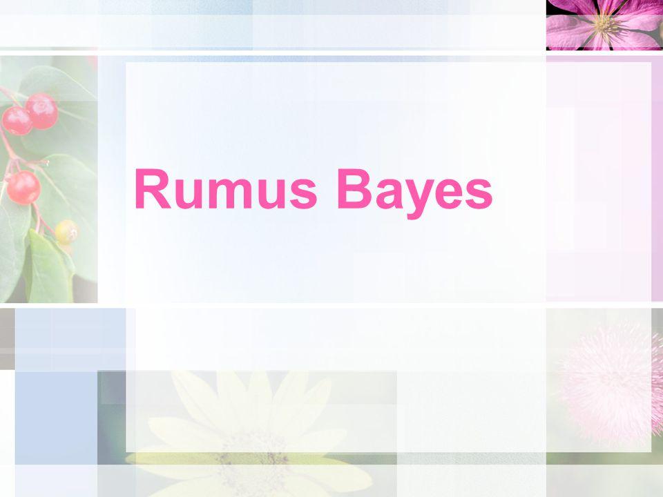 Rumus Bayes