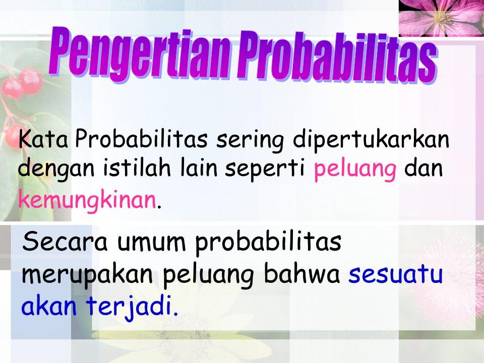 Pengertian Probabilitas