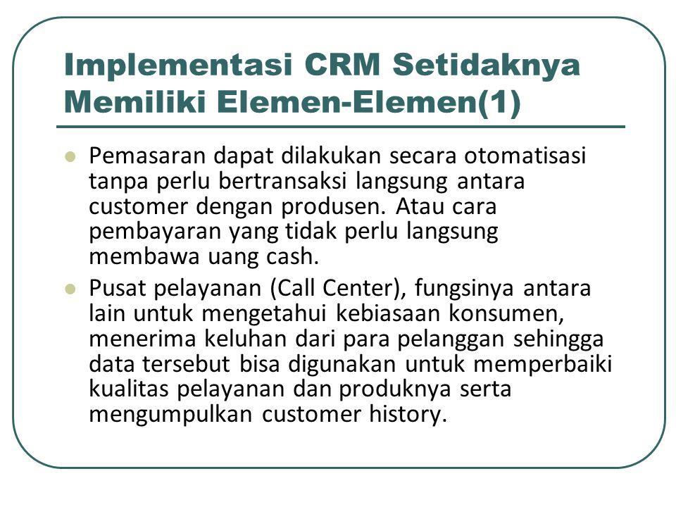 Implementasi CRM Setidaknya Memiliki Elemen-Elemen(1)