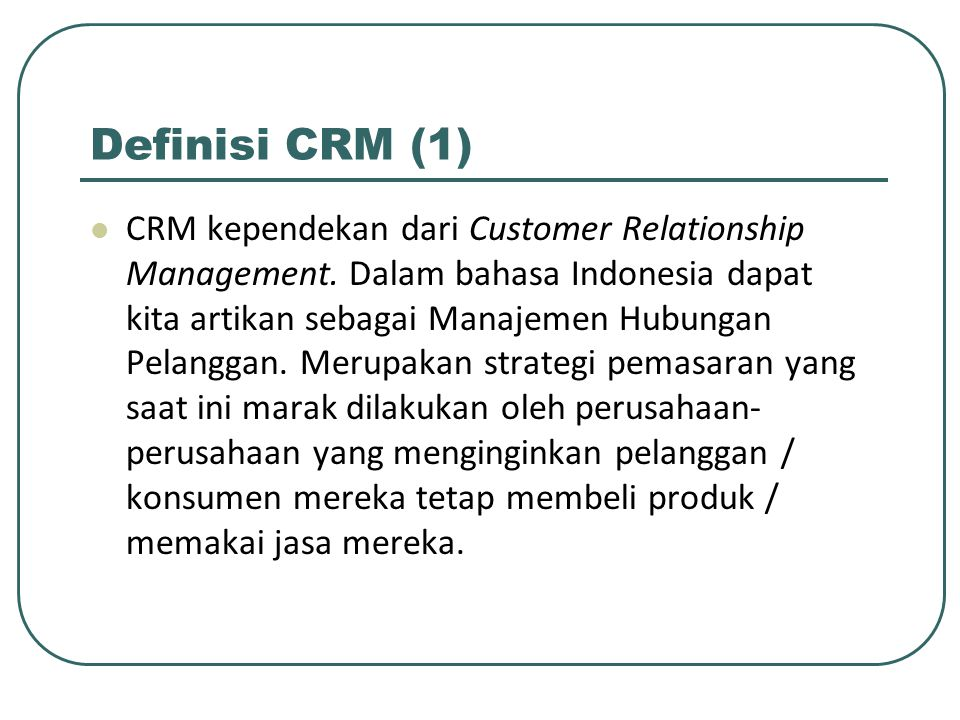 Definisi CRM (1)