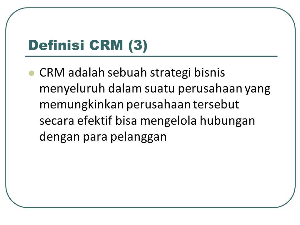 Definisi CRM (3)
