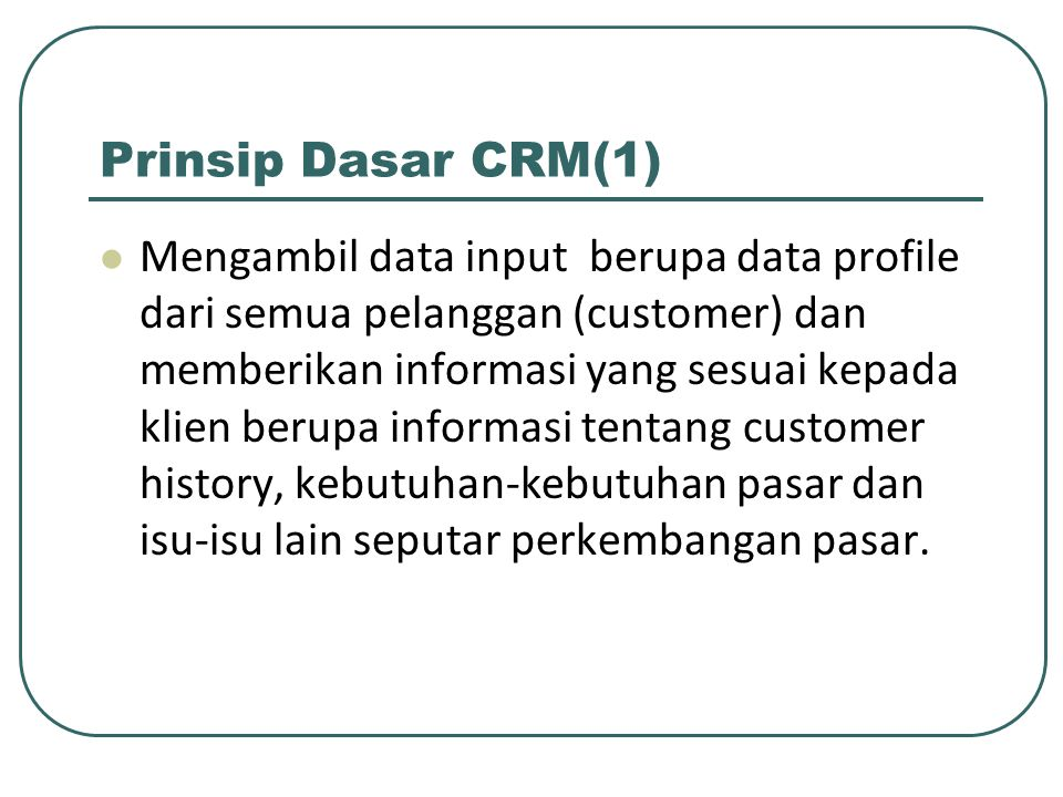 Prinsip Dasar CRM(1)