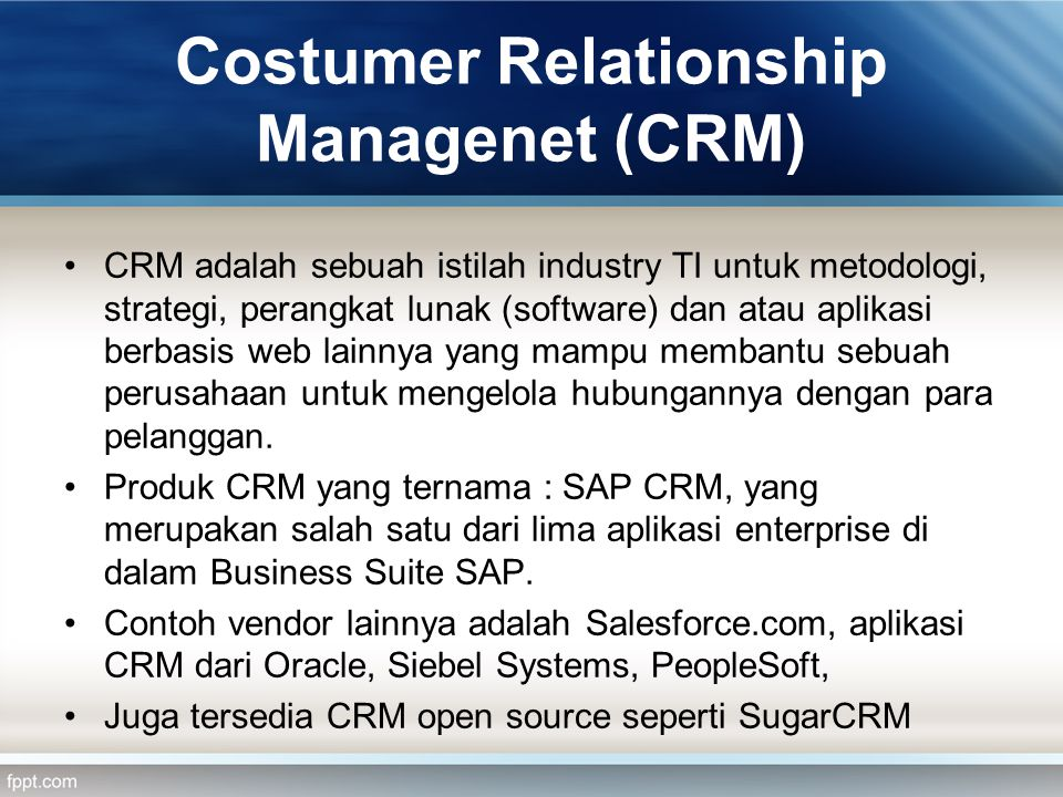 Costumer Relationship Managenet (CRM)