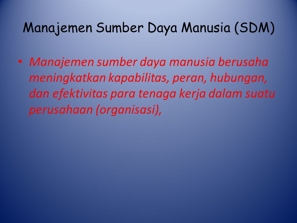 Manajemen Sumber Daya Manusia (SDM)
