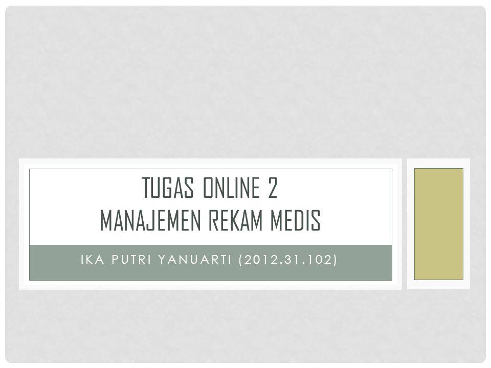 Tugas online 2 Manajemen Rekam Medis