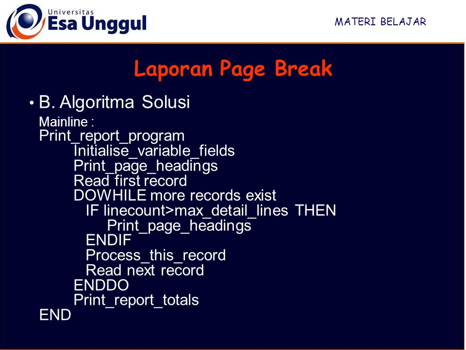 Laporan Page Break B. Algoritma Solusi Print_report_program
