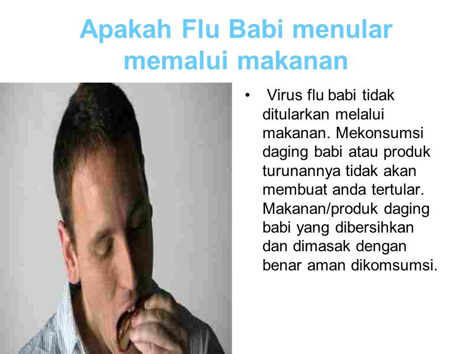 Apakah Flu Babi menular memalui makanan