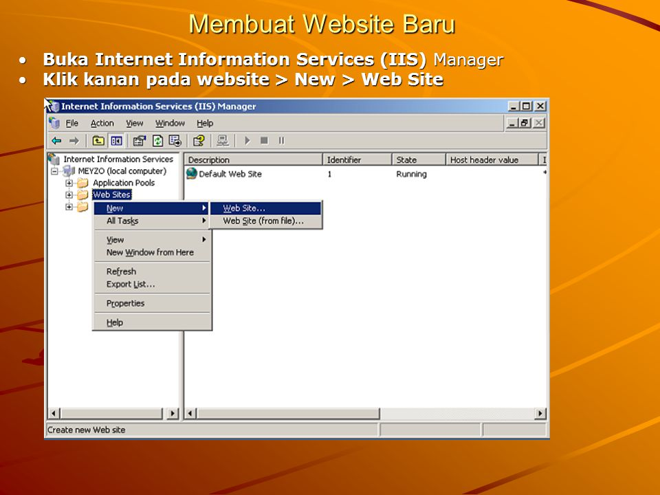 Membuat Website Baru Buka Internet Information Services (IIS) Manager
