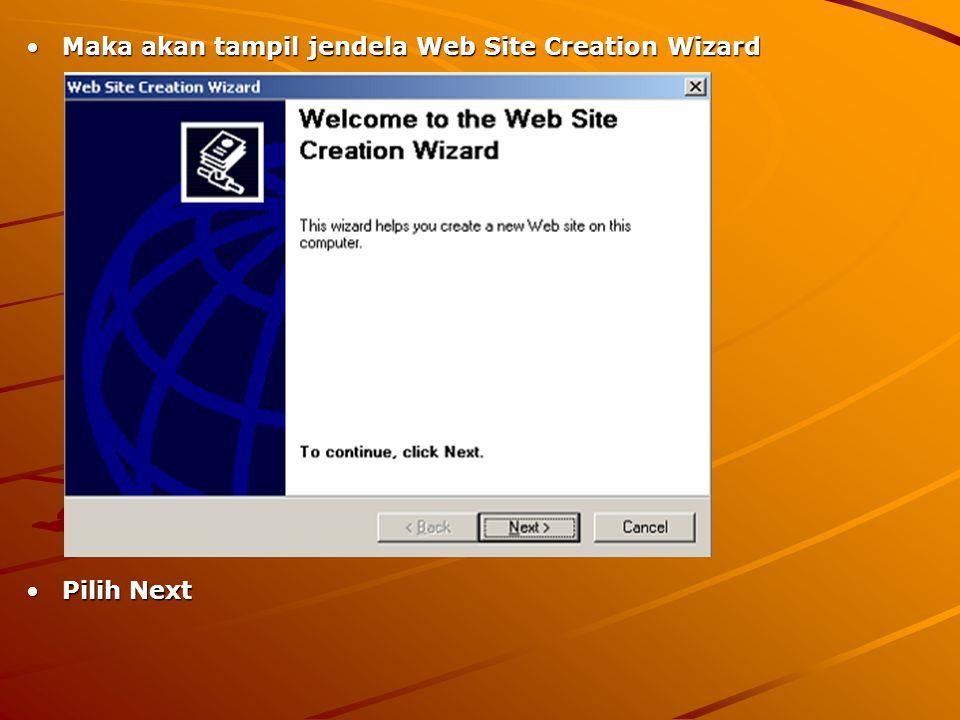 Maka akan tampil jendela Web Site Creation Wizard