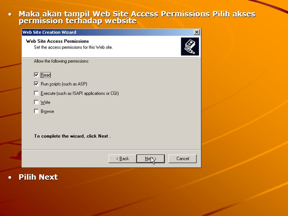Maka akan tampil Web Site Access Permissions Pilih akses permission terhadap website