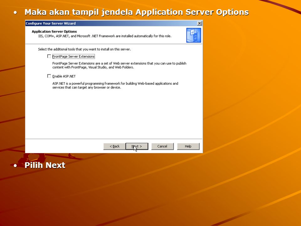 Maka akan tampil jendela Application Server Options