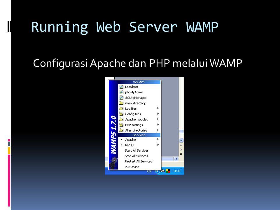Running Web Server WAMP