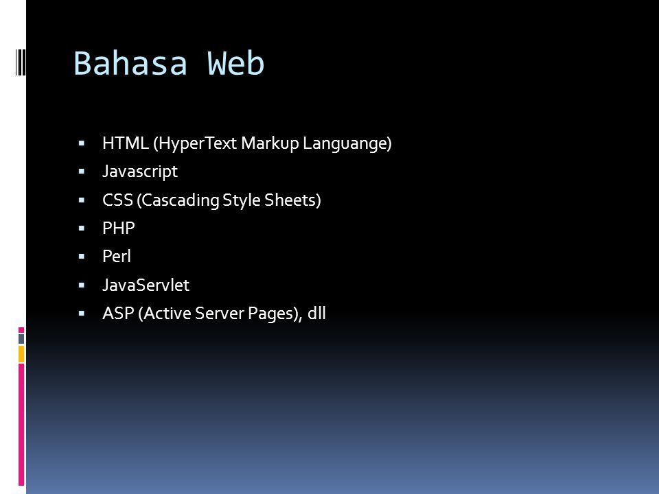 Bahasa Web HTML (HyperText Markup Languange) Javascript