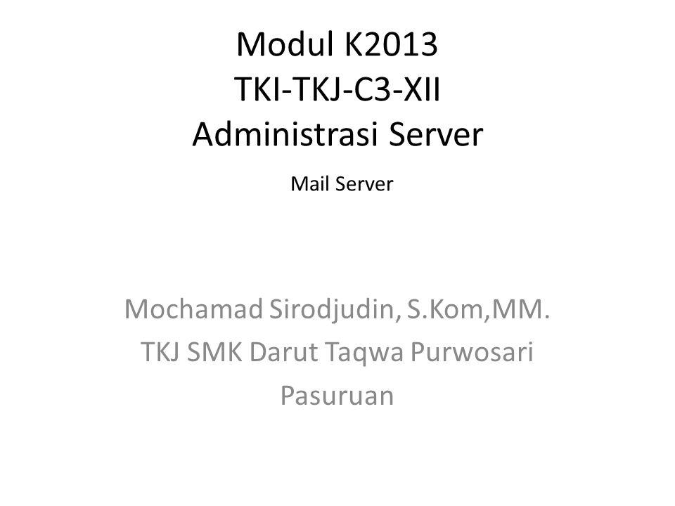 Modul K2013 TKI-TKJ-C3-XII Administrasi Server Mail Server