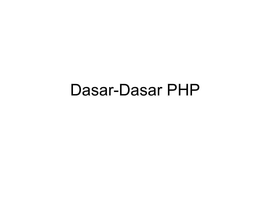Dasar-Dasar PHP