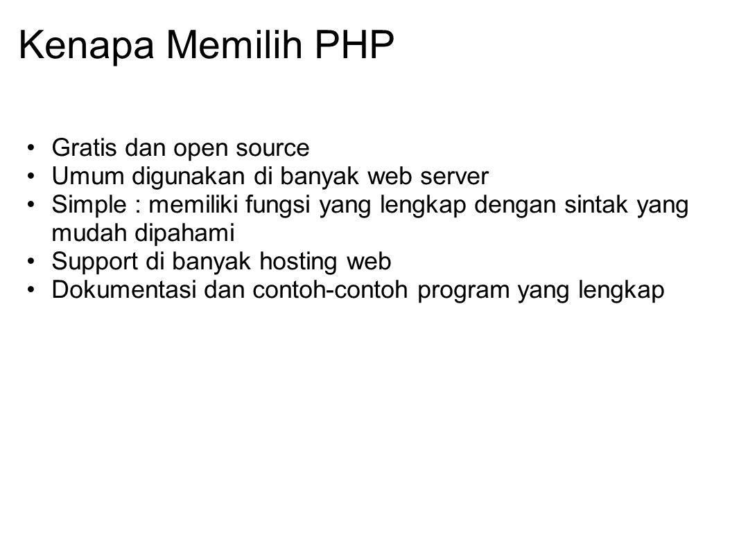 Kenapa Memilih PHP Gratis dan open source
