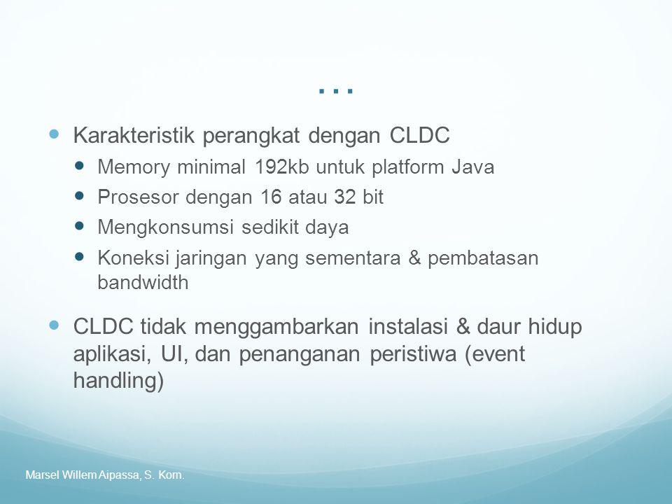 … Karakteristik perangkat dengan CLDC