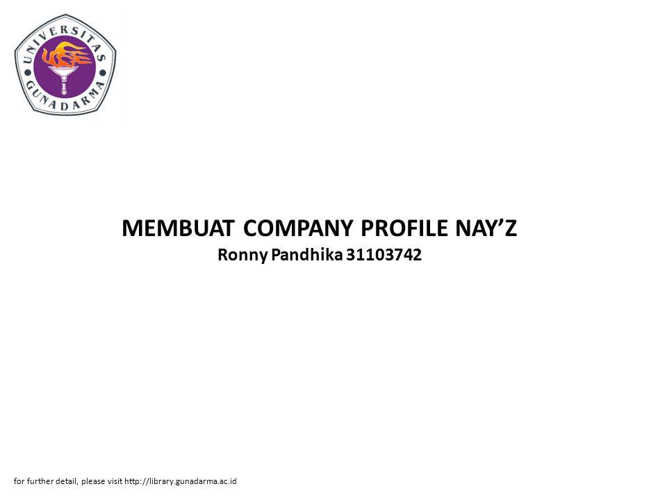 MEMBUAT COMPANY PROFILE NAY'Z Ronny Pandhika 31103742