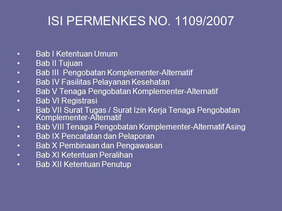ISI PERMENKES NO. 1109/2007 Bab I Ketentuan Umum Bab II Tujuan