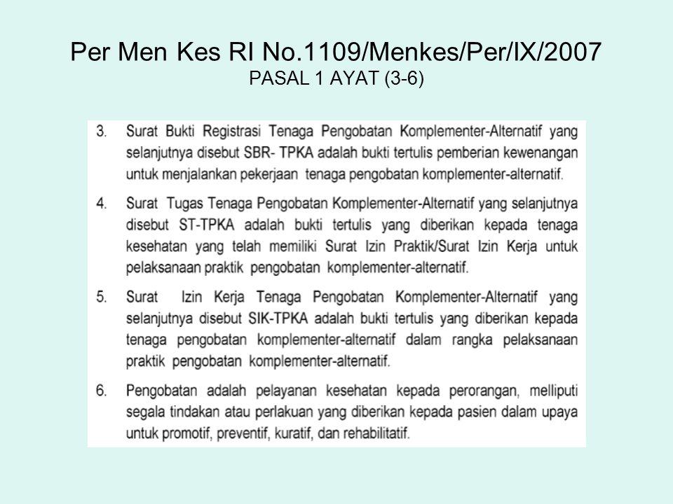 Per Men Kes RI No.1109/Menkes/Per/IX/2007 PASAL 1 AYAT (3-6)