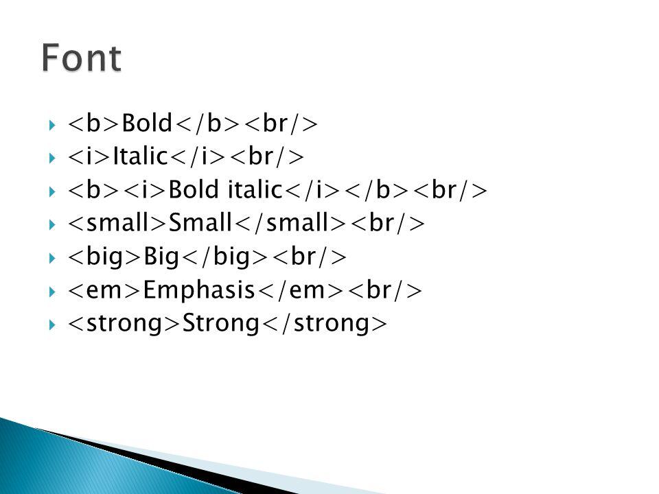 Font <b>Bold</b><br/>