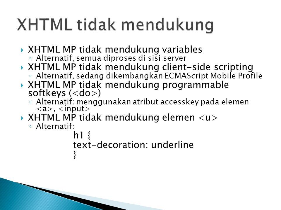 XHTML tidak mendukung XHTML MP tidak mendukung variables