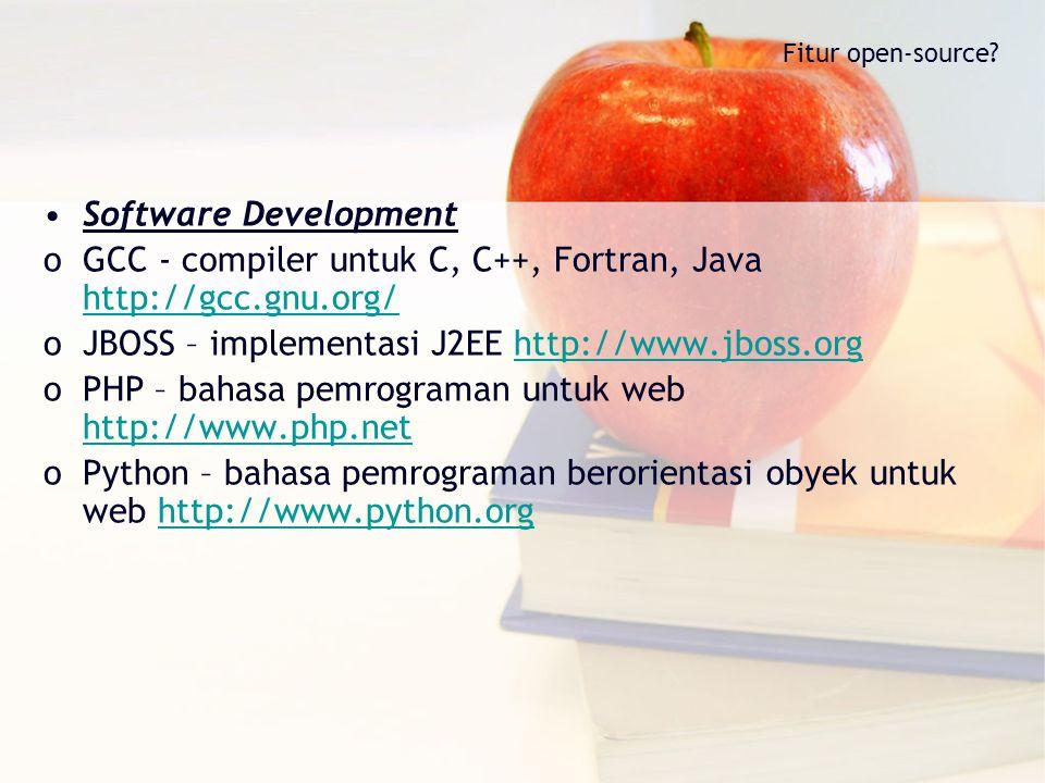 GCC - compiler untuk C, C++, Fortran, Java http://gcc.gnu.org/