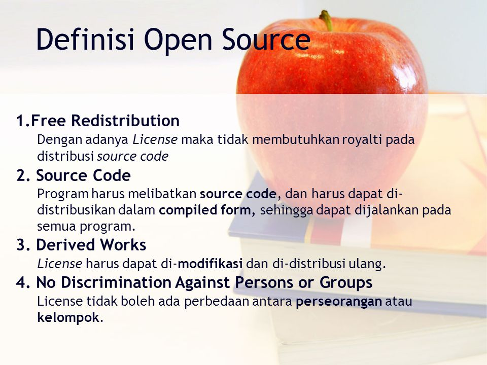 Definisi Open Source Free Redistribution 2. Source Code
