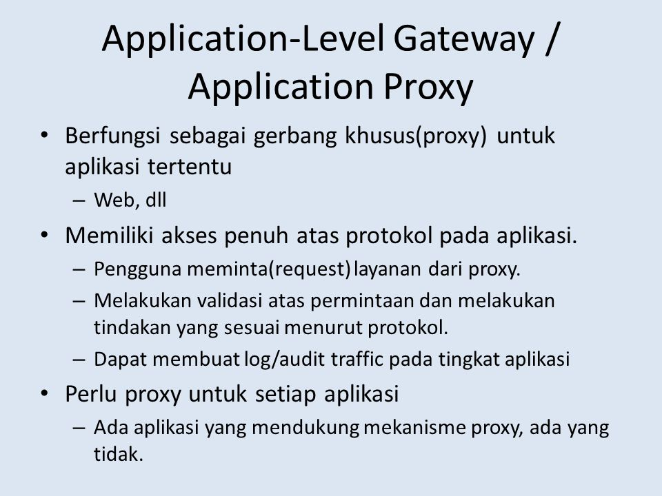 Application-Level Gateway / Application Proxy