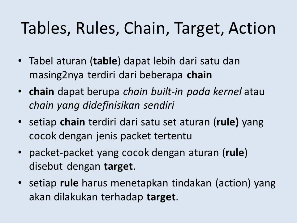 Tables, Rules, Chain, Target, Action