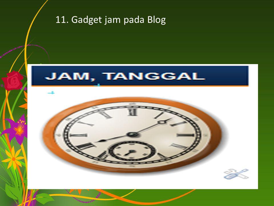 11. Gadget jam pada Blog