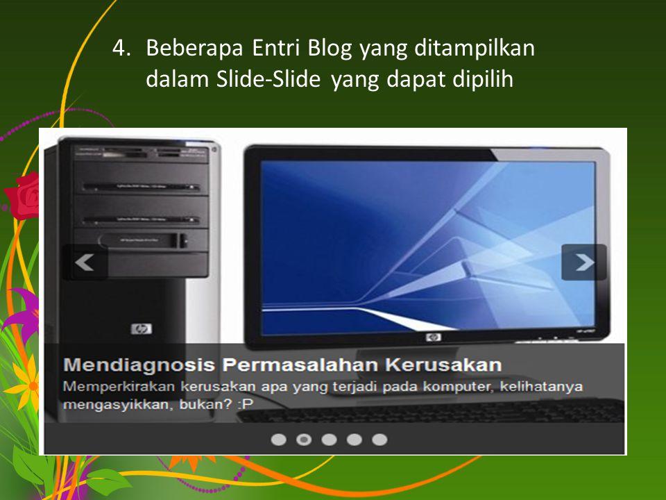 Beberapa Entri Blog yang ditampilkan dalam Slide-Slide yang dapat dipilih