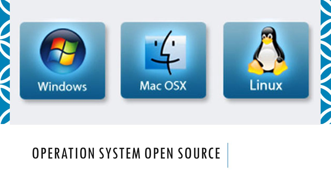 OPERATION SYSTEM OPEN SOURCE