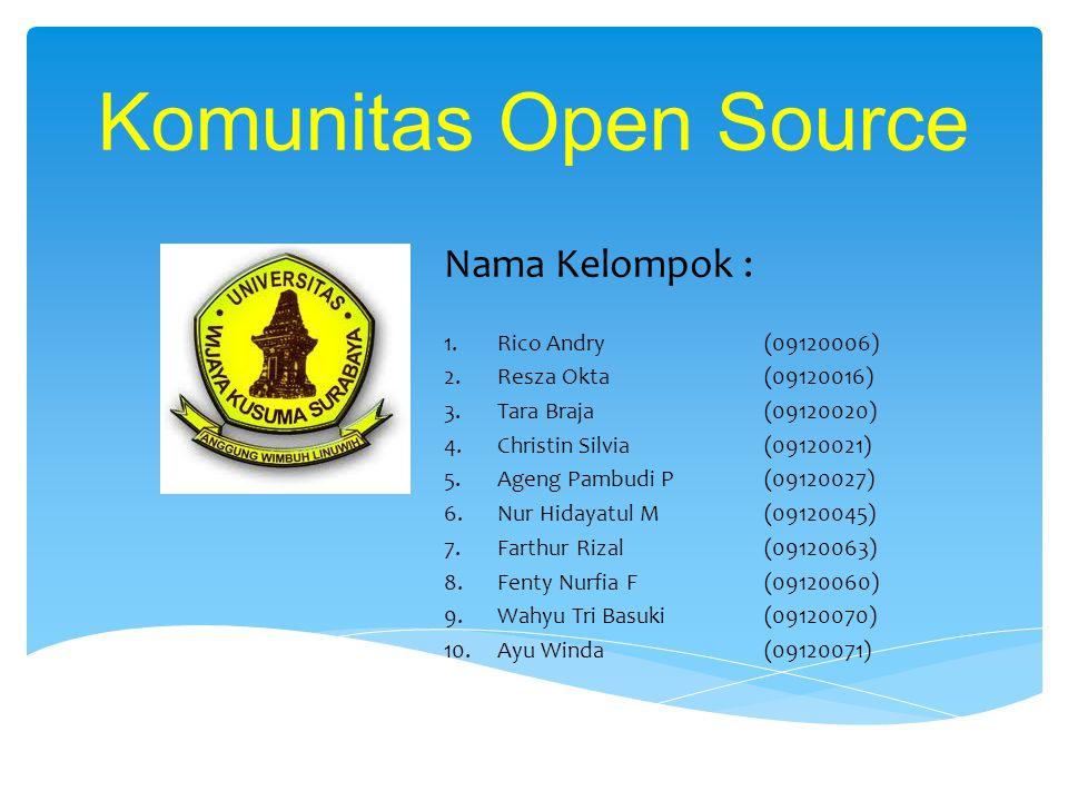 Komunitas Open Source Nama Kelompok : Rico Andry (09120006)