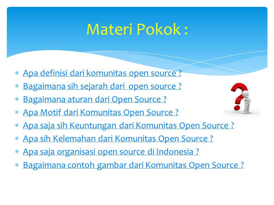 Materi Pokok : Apa definisi dari komunitas open source