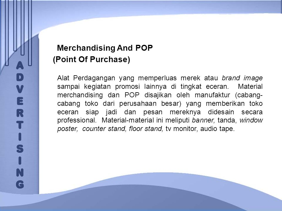 Merchandising And POP (Point Of Purchase)